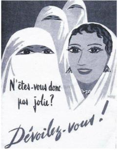 Affiche de propagande réaliser par le 5ème bureau d'action psychologique de l'armée française incitant les femmes algériennes à se dévoiler.