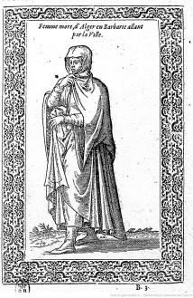 Femme d'Alger en haïk durant le XVIème siècle.